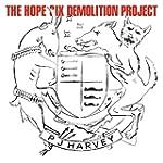 The Hope Six Demolition Project [VINYL]