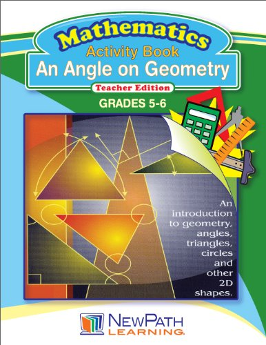 NewPath Learning An Angle on Geometry Reproducible Workbook, Grade 5-6