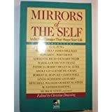 Mirrors of the Self: Archetypal Images Shape Your Life ~ Christine Downing