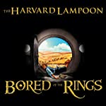 Bored of the Rings: A Parody |  The Harvard Lampoon