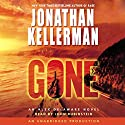 Gone (       UNABRIDGED) by Jonathan Kellerman Narrated by John Rubinstein