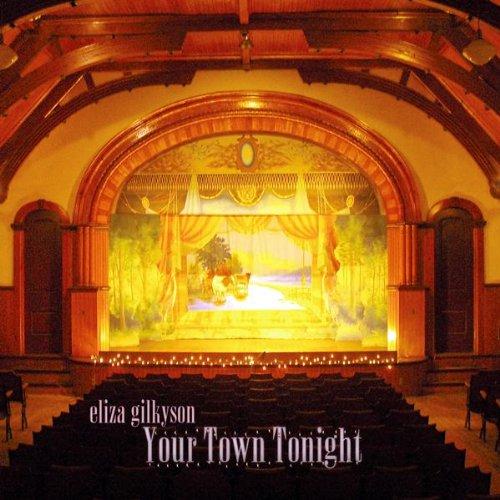 Eliza Gilkyson - Your Town Tonight - Zortam Music