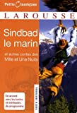 Sindbad le marin : Et autres contes des Mille et Une nuits