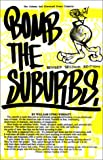 Bomb the Suburbs (1887128441) by William Upski Wimsatt