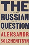 The Russian Question at the End of the Twentieth Century: Toward the End of the Twentieth Century