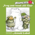 Frog and Toad All Year | Arnold Lobel