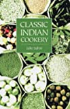 Classic Indian Cooking (1904010687) by Sahni, Julie