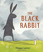 The Black Rabbit (Junior Library Guild Selection (Candlewick Press))
