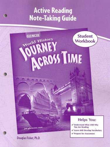 World History: Journey Across Time: Active Reading Note-Taking Guide: Student Workbook
