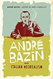 André Bazin and Italian Neorealism (1441170758) by Bazin, André