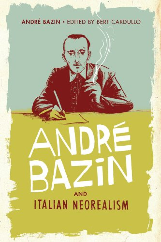 André Bazin and Italian Neorealism