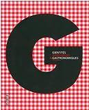 echange, troc Grant Gibson, Juliette Stephens - Identités graphiques & gastronomiques
