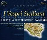 Verdi: I Vespri Siciliani / Muti, Scotto, Luchetti, Bruson, et al