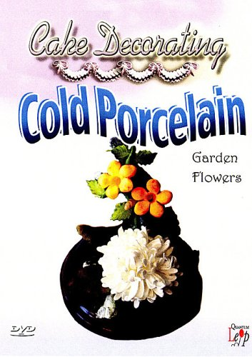 Cake Decorating: Cold Porcelain, Wild Flowers [DVD]