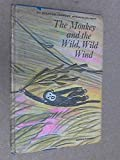 img - for The Monkey and the Wild, Wild Wind book / textbook / text book