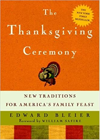The Thanksgiving Ceremony: New Traditions for America's Family Feast