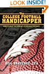 The College Football Handicapper: How...