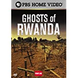 Ghosts of Rwanda ~ Will Lyman