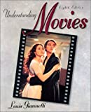 Understanding Movies (8th Edition) (0136465633) by Louis Giannetti