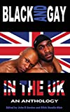 img - for Black and Gay in the UK - An Anthology book / textbook / text book