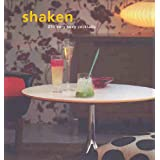 Shaken: 250 Very Sexy Cocktails (Retro series)by Murdoch Books