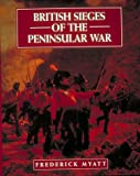 img - for British Sieges of the Peninsular War book / textbook / text book