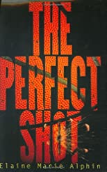 The Perfect Shot (Young Adult Fiction)