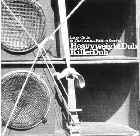 Inner Circle - Heavyweight Dub / Killer Dub - Zortam Music