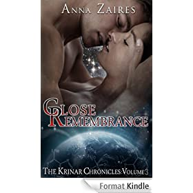 Close Remembrance (The Krinar Chronicles: Volume 3)