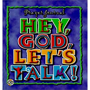Hey, God, Let's Talk!: Prayer Journal with CD (Audio) Charles Terrell
