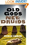 Old Gods, New Druids