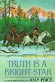 Truth Is a Bright Star: A Hopi Adventure