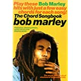 Bob Marley: The Chord Songbook (Kalmus Edition)by Pietro Mascagni