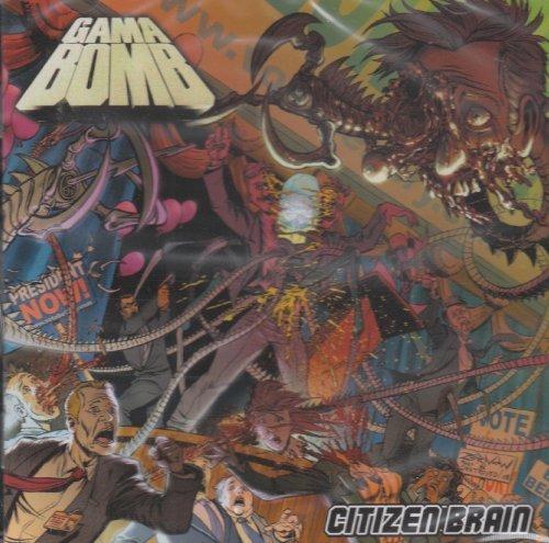 Citizen Brain by Gama Bomb (2008-06-10)