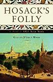 Hosacks Folly: A Novel of Old New York