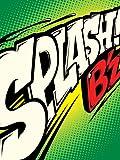 SPLASH! (初回限定盤 愛のバクダンver.)(DVD付)