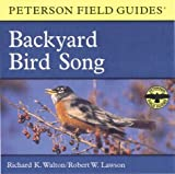 img - for A Field Guide to Backyard Bird Song: Eastern and Central North America (Peterson Field Guide Audios) book / textbook / text book