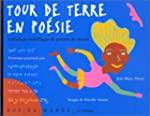 Tour de terre en po�sie - Anthologie...