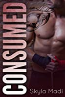 Consumed (Consumed Series Book 1) (English Edition)