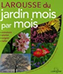 Larousse du jardin mois par mois