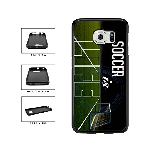 BleuReign(TM) Soccer Is Life TPU RUBBER SILICONE Phone Case Back Cover For Samsung Galaxy S7 Edge