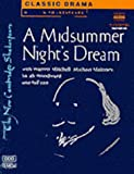 A Midsummer Night's Dream Audio cassette: Performed by Warren Mitchell & Cast (New Cambridge Shakespeare Audio)