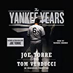The Yankee Years | Joe Torre,Tom Verducci