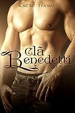 Clã Benedetti: O início