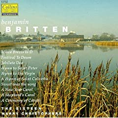 Britten: The Choral Works, Vol. III - Missa Brevis in D major, Op. 63; A Ceremony of Carols, for trumpet, voices & harp, Op. 28; Festival Te Deum, for trumpet, SATB chorus & organ, Op. 32; etc.