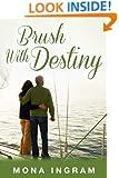 Brush with Destiny