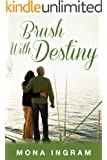 Brush with Destiny