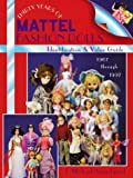 img - for Thirty Years of Mattel Fashion Dolls: Identification & Value Guide 1967 Through 1997 book / textbook / text book