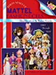 Thirty Years of Mattel Fashion Dolls:...