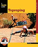 Toproping (How To Climb Series)